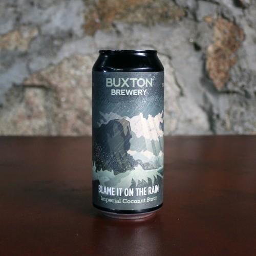 Buxton - Blame it on the Rain